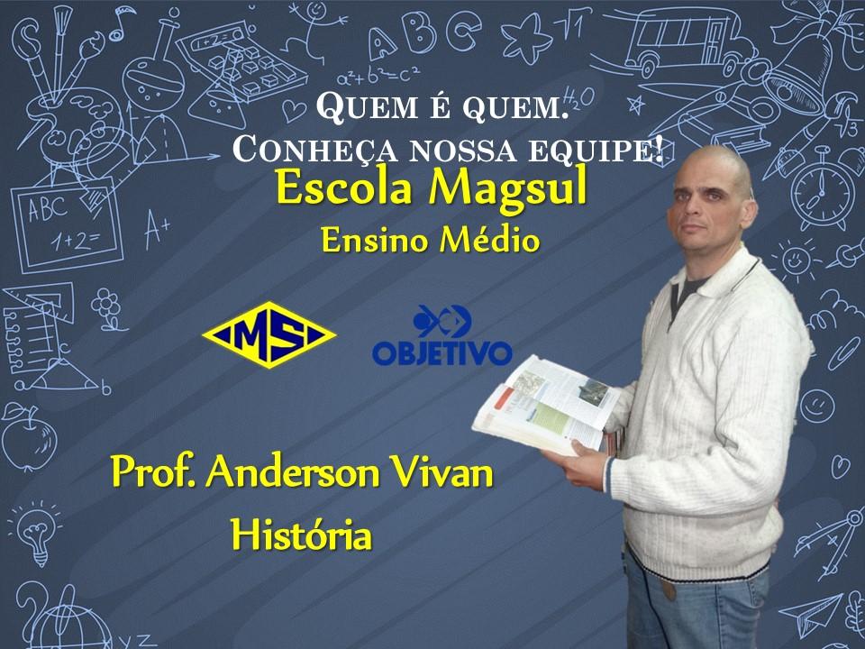 Prof. Anderson Vivan