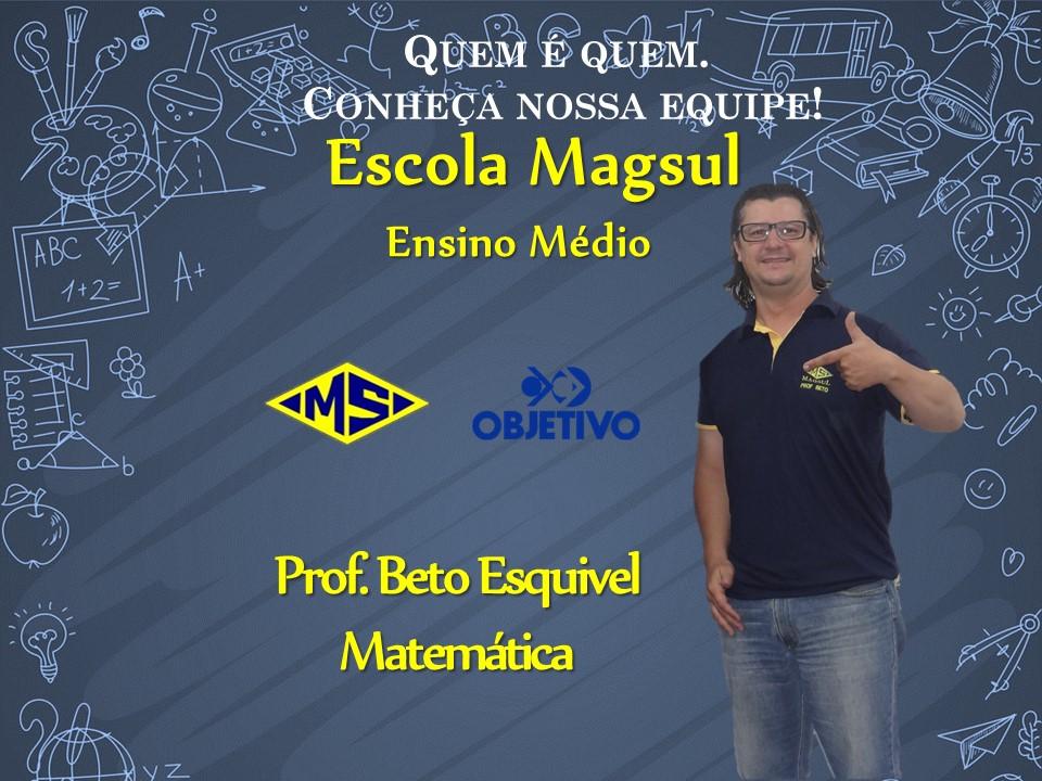 Prof. Beto Esquivel