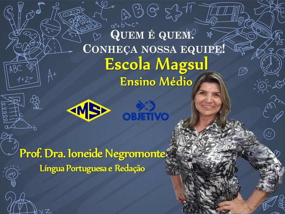 Profª. Drª. Ioneide Negromonte