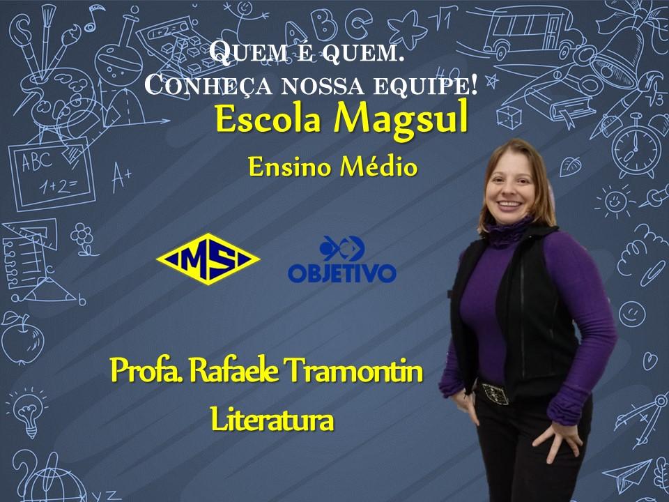 Profª Rafaele Tramontin